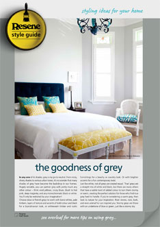 Versatile grey can be partnered with pretty much any other colour