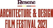 Resene Architecture and Design Film Festival 2021
