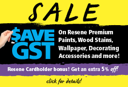 $ave the GST Sale, Resene Cardholder bonus!